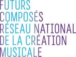 Membre de Futurs Composés, réseau national de la création musicale